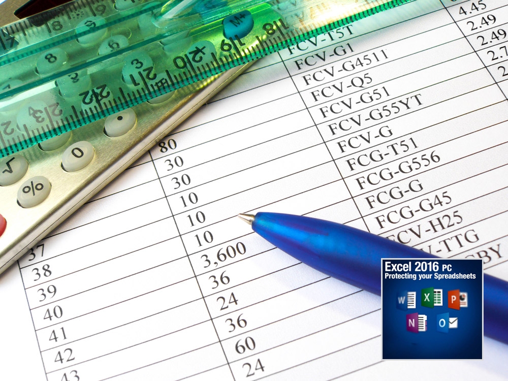microsoft excel 2016 for pc � protecting your spreadsheets